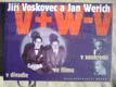 Jiří Voskovec a Jan Werich v divadle, ve filmu, v soukromí
