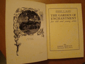 The Garden of Enchantment for Old and Young Alike