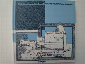 Determinants of islamic architecture