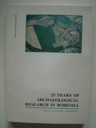 25 Years of Archaeological Research in Bohemia